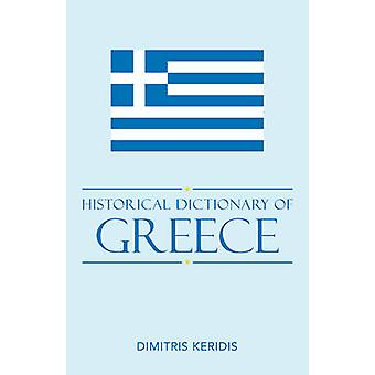 Historical Dictionary of Modern Greece by Keridis & Dimitris