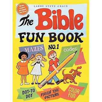 The Bible Fun Book No. 1 by Crain & Larry Steve