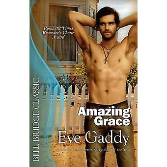 Amazing Grace by Gaddy & Eve