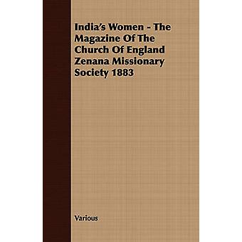 Indias Women  The Magazine Of The Church Of England Zenana Missionary Society 1883 by Various