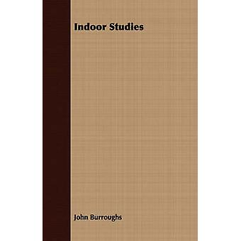 Indoor Studies by Burroughs & John