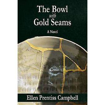 The Bowl with Gold Seams by Prentiss Campbell & Ellen