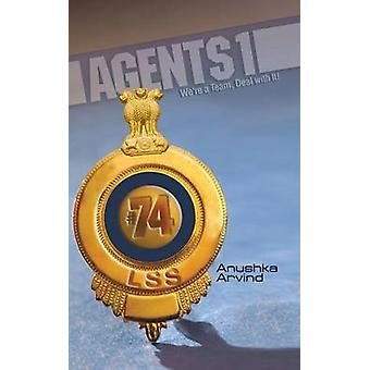 Agents 1 Were a Team Deal with It by Arvind & Anushka