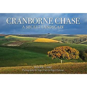 Cranborne Chase by Roger Lane