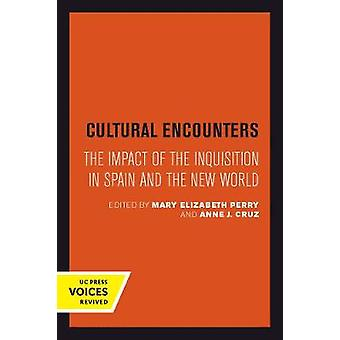Cultural Encounters - The Impact of the Inquisition in Spain and the N