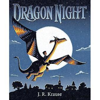Dragon Night by J. R. Krause - 9780525514244 Book