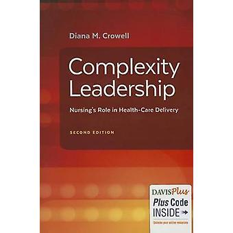 Complexity Leadership 2e by Diana M. Crowell - 9780803645295 Book