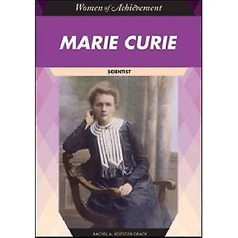 Marie Curie - Wissenschaftlerin von Rachel A. Koestler-Grack - 9781604130867 Bo