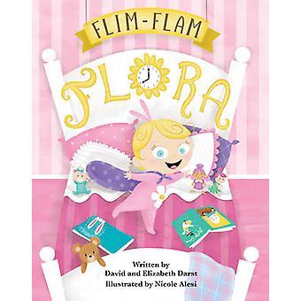 Flim-Flam Flora by Elizabeth Darst - David Darst - 9780997392029 Book