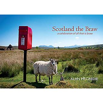 Scotland the Braw by Alan McCredie - 9781913025489 Book