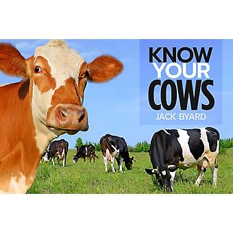 Know Your Cows by Jack Byard