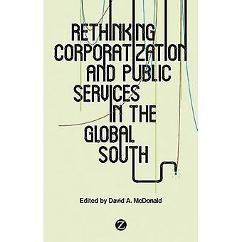 Rethinking Corporatization and Public Services in the Global South by
