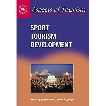 Sport Tourism Development by Tom Hinch - 9781873150634 Book