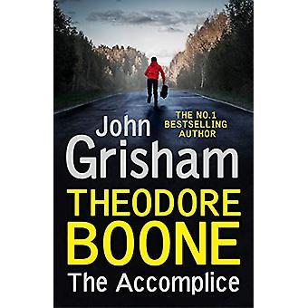 Theodore Boone - The Accomplice - Theodore Boone 7 by John Grisham - 97