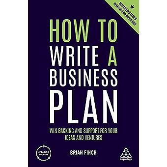 Hur man skriver en affärsplan - Win Stöd och stöd för dina idéer