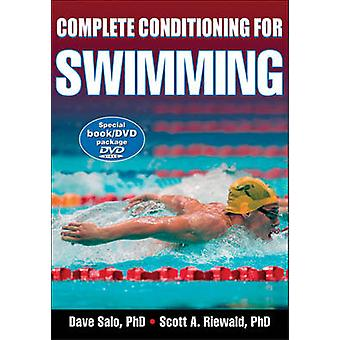Complete Conditioning for Swimming by Scott A Riewald & Dave Salo