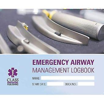 Emergency Airways Management Logbook by Jamie Todd - 9781859598009 Bo