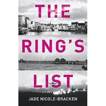 The Ring's List by Jade Nicole-Bracken - 9781838590109 Book