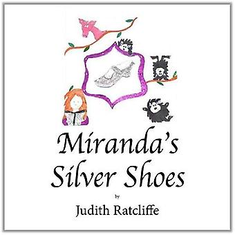 Miranda's Silver Shoes by Ratcliffe Judith - 9780722349724 Book