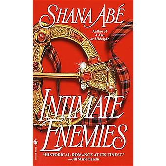 Intimate Enemies by Shana Abe - 9780553581997 Book