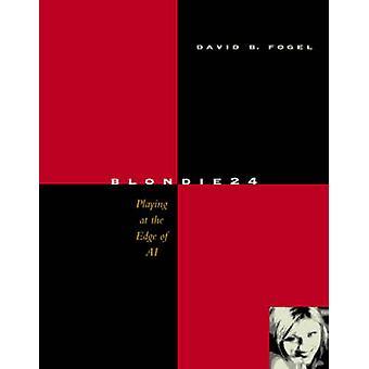Blondie24 by Fogel & David B.