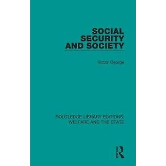 Social Security and Society by George & Victor Department of Psychology & Mills College & Oakland & CA