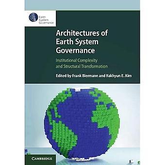 Architecturen of Earth System Governance: Institutionele complexiteit en structurele transformatie