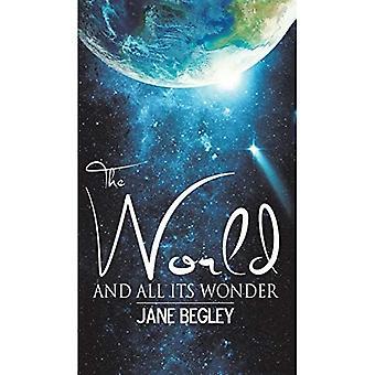 De wereld en al zijn wonder