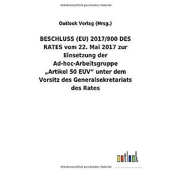 BESCHLUSS (EU) 2017/900 DES TARIEVEN vom 22. Mai 2017 zur Einsetzung der Ad-hoc-Arbeitsgruppe :