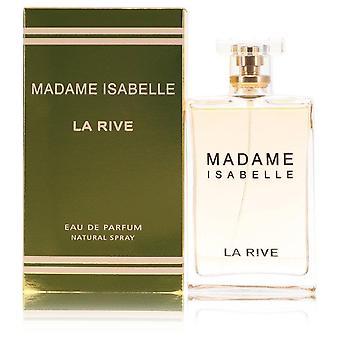 Madame Isabelle Eau De Parfum Spray Door La Rive 3 oz Eau De Parfum Spray