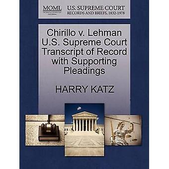 Chirillo V. Lehman U.S. Supreme Court Transcript of Record with Suppo