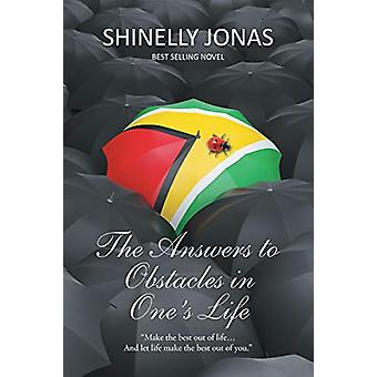 The Answers to Obstacles in One's Life by Shinelly Jonas - 9781514421