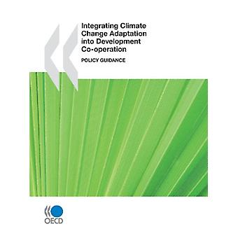 Integrating Climate Change Adaptation into Development Co-operation -