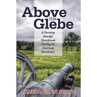 Above the Glebe door Pamela Gilpin Stowe