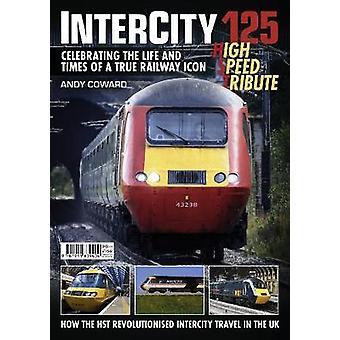 Intercity 125  High Speed Tribute