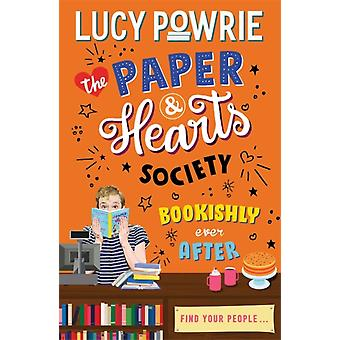 Lucy Powrien Paper Hearts Society Bookishly Ever After