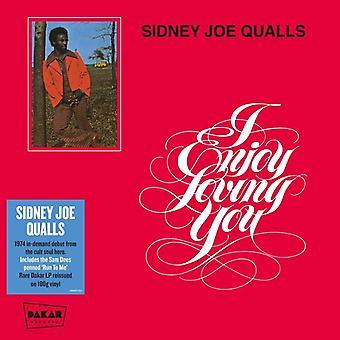 Sidney Joe Quails - I Enjoy Loving You Vinyl