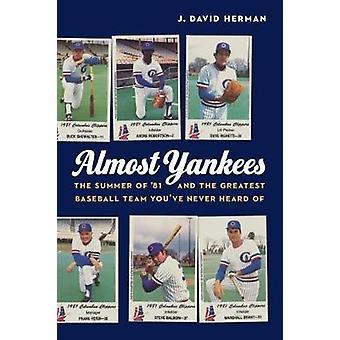 Almost Yankees