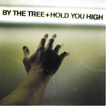 By the Tree - Hold You High [CD] USA import
