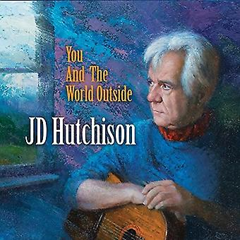 Jd Hutchison - You & the World Outside [CD] USA import