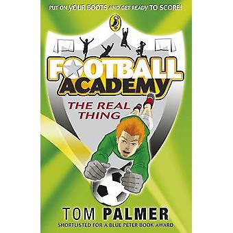 The Real Thing by Tom Palmer - 9780141324692 Book