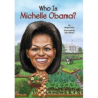 Wie is Michelle Obama? door Megan Stine - 9780448478630 boek
