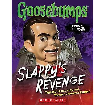 Slappy ist Rache - verdrehte Tricks von weltweit intelligenteste Dummy von J