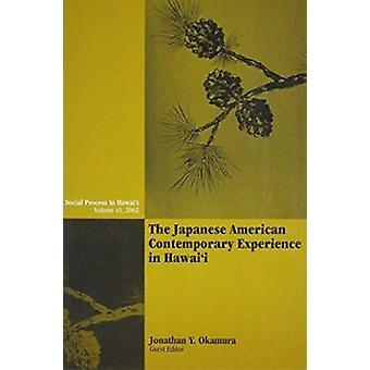 Die japanische amerikanische zeitgenössische Erfahrung in Hawai ' i von Jonathan