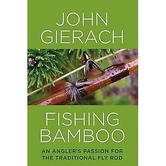 Paixão de um pescador para a tradicional vara de Fly por Jo de bambu - pesca