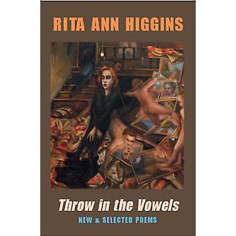Kasta i vokalerna - nya och utvalda Poems av Rita Ann Higgins - 978