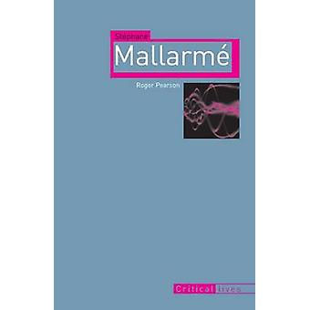 Stephane Mallarme Roger Pearson - 9781861896599 kirja