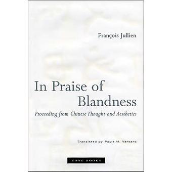 In Praise of Blandness - Proceeding from Chinese Thought and Aesthetic