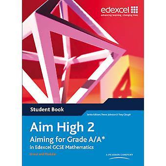 Mire alto - apontando para a classe A / A * em Edexcel GCSE matemática - BK 2 - S
