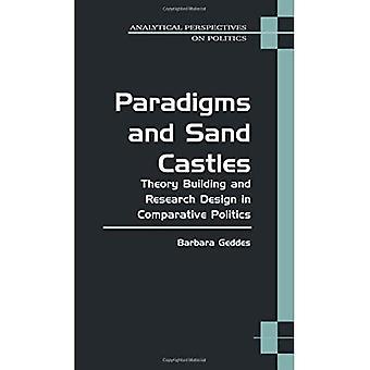 Paradigmas y castillos de arena: diseño de edificio de la teoría y la investigación en política comparada (perspectivas de análisis sobre la política)